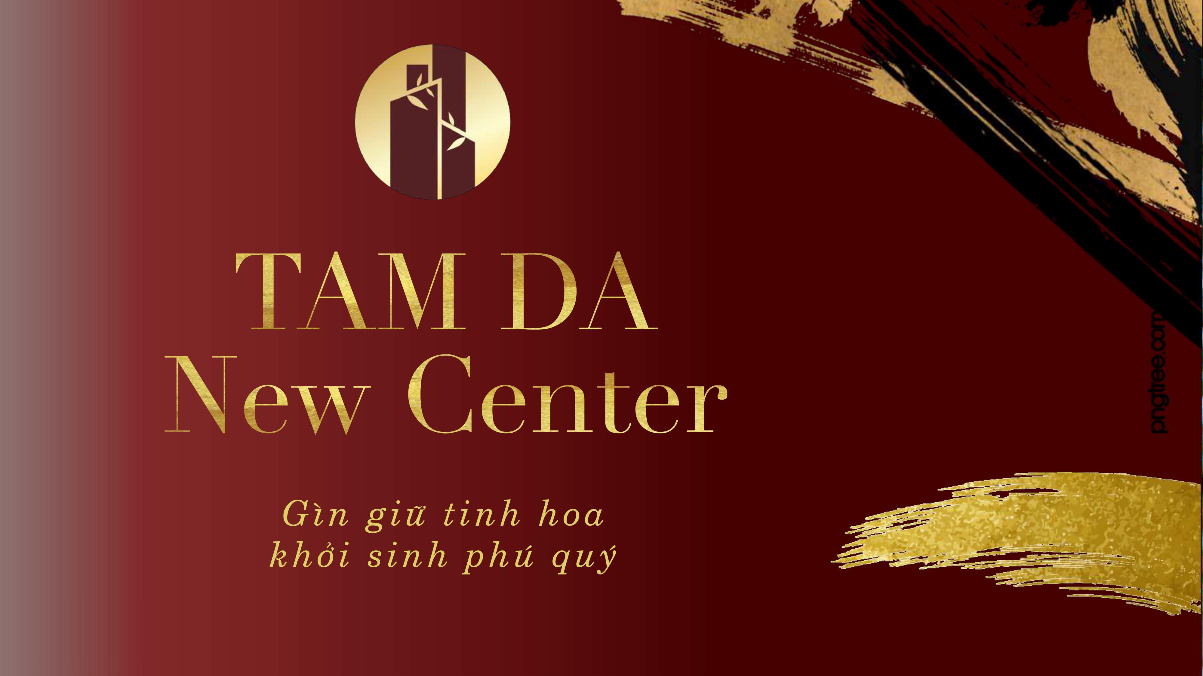 slogan tam đa new center