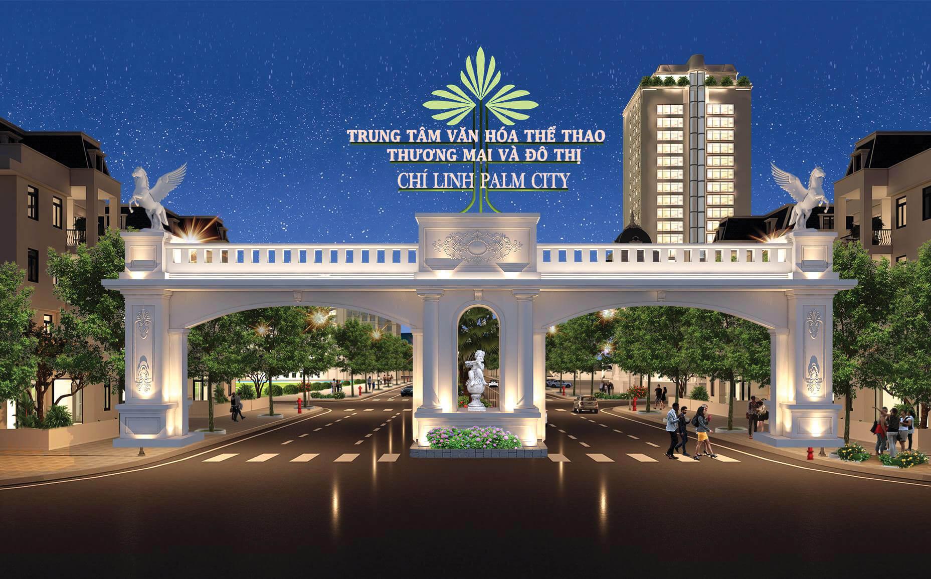 cổng chào dự án chí linh palm city