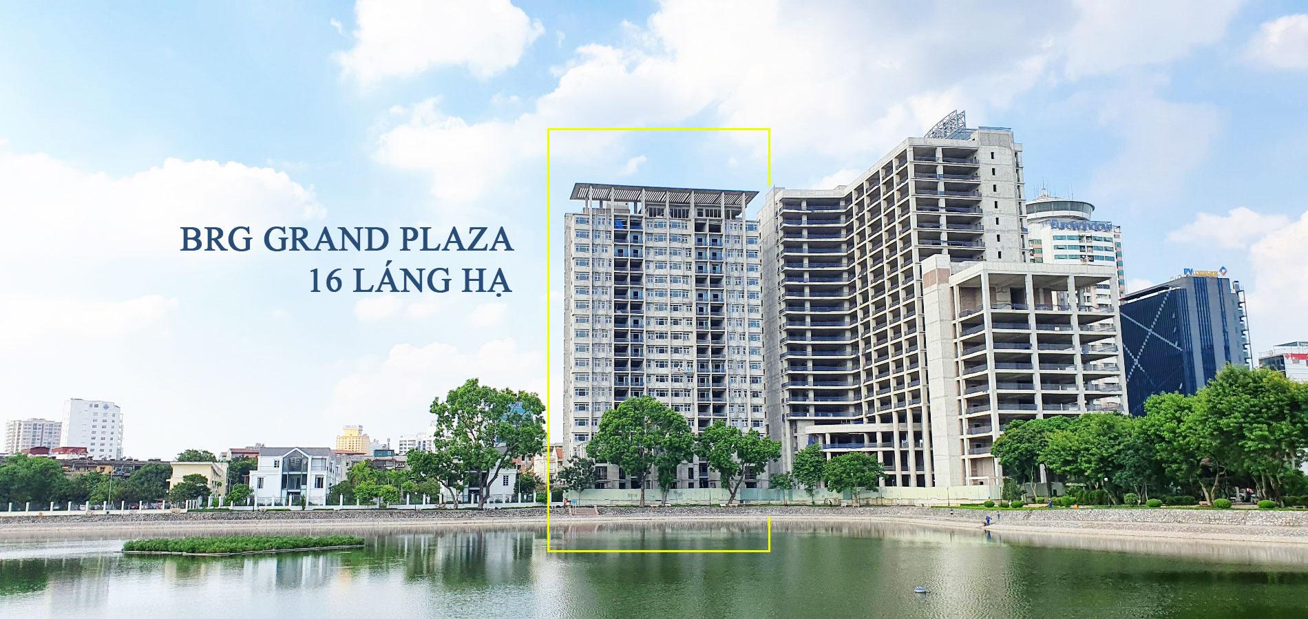 tiến độ dự án brg grand plaza láng hạ